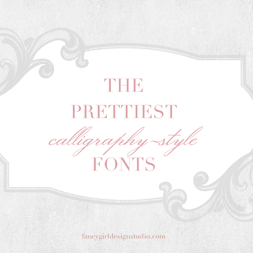 The Prettiest Calligraphy Fonts
