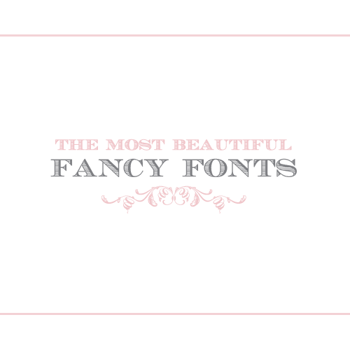 The Most Beautiful Fancy Fonts