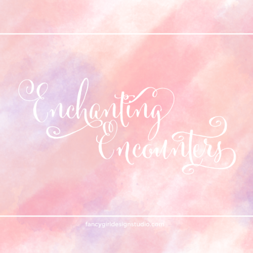 Enchanting Encounters