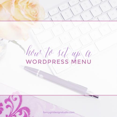 How to set up a WordPress Menu