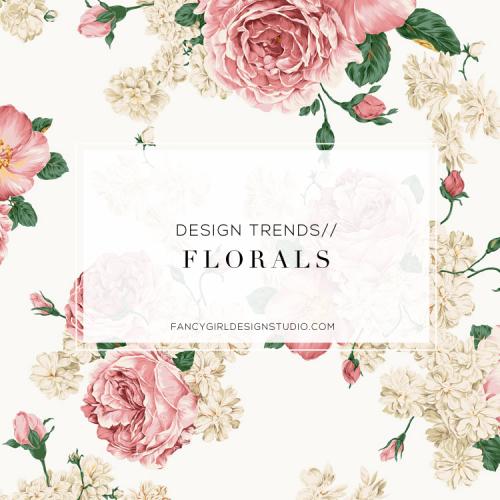 Design Trend: Florals