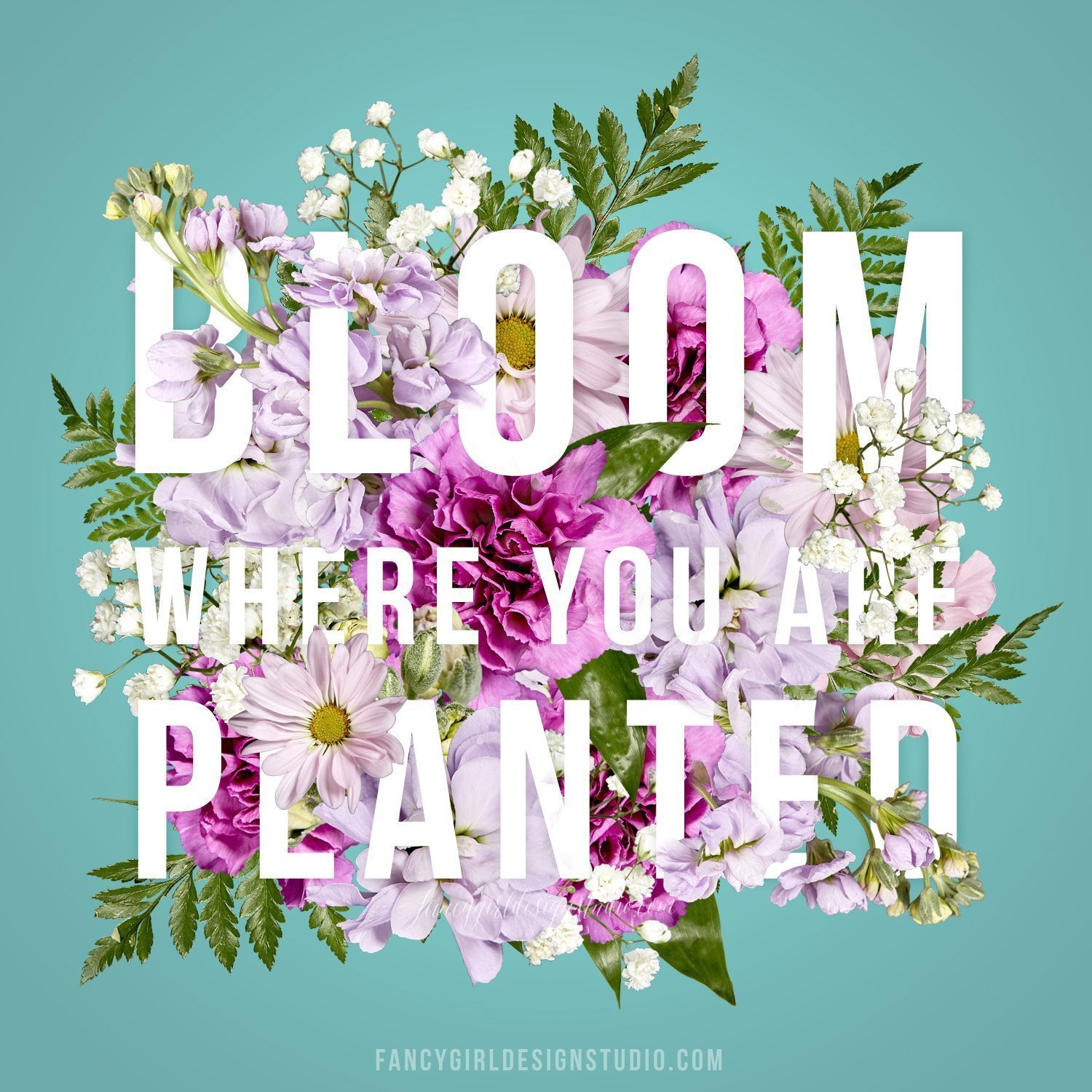 Bloom where you are planted by Fancy Girl Designs