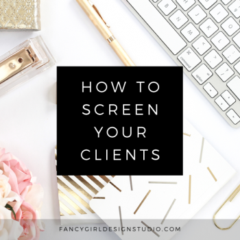 How to Screen Your Clients
