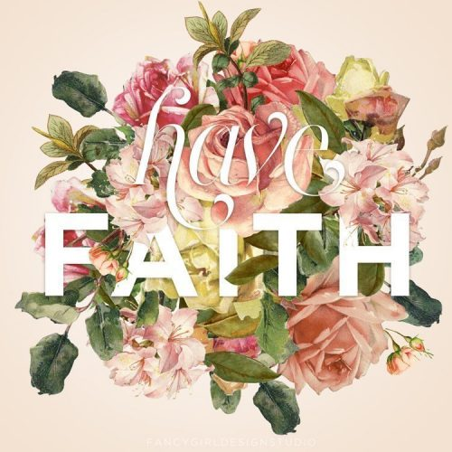 Faith – a floral type project