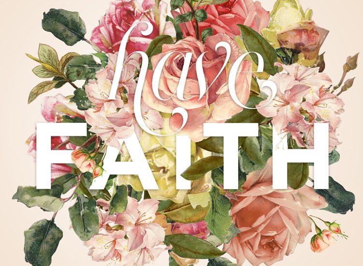 Faith – a floral type project