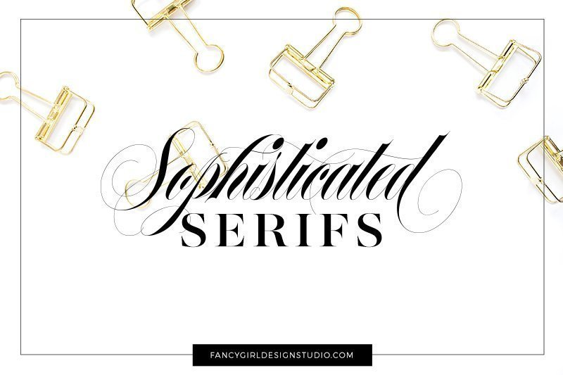 Sophisticated Serifs