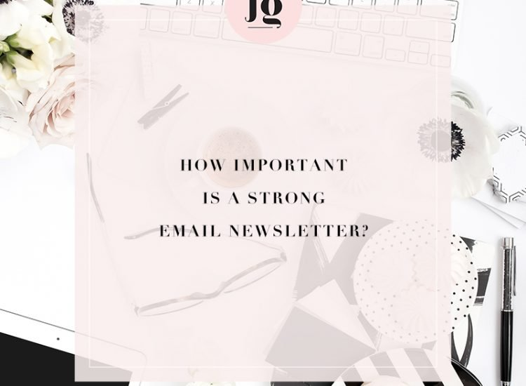 How Important is A Strong Email Newsletter for Small Businesses?