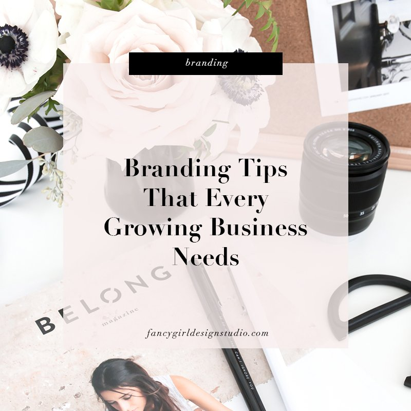 branding tips for growing businesses by fancy girl design studio