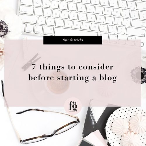 7 Things To Consider Before Starting a Blog
