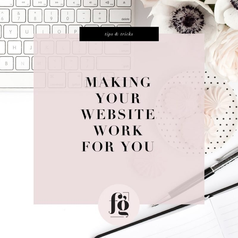 Making Your Website Work For You