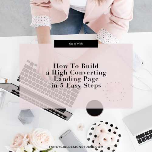 How to Build a High Converting Landing Page in 5 Easy Steps