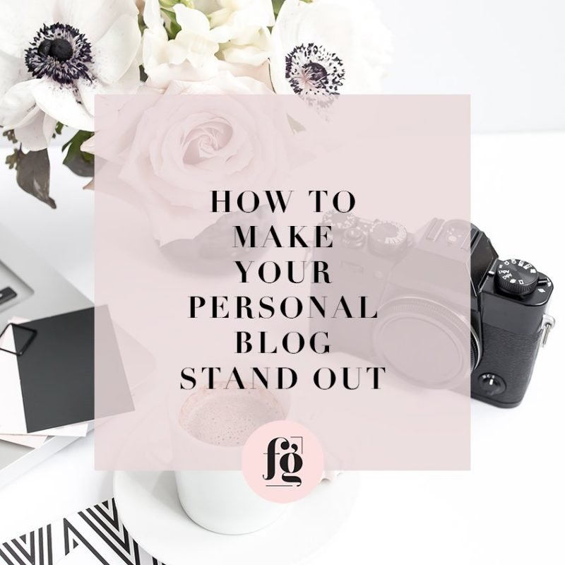 How to Make Your Personal Blog Stand Out
