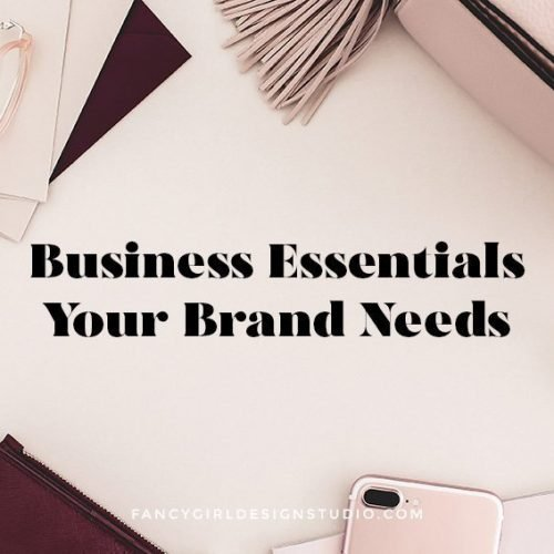 Business Essentials Your Brand Needs