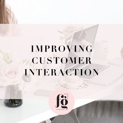 A Guide to Improving Customer Interaction