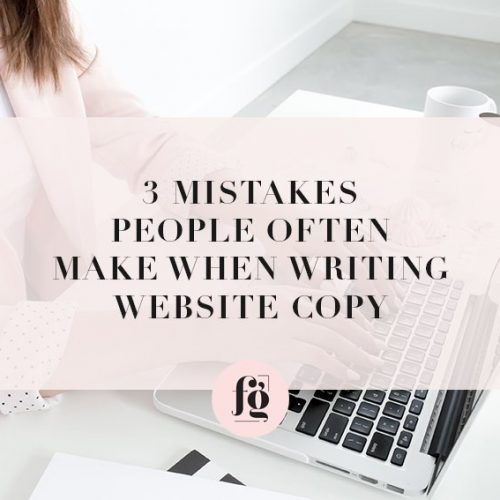 3 Common Mistakes People Make When Writing Website Copy