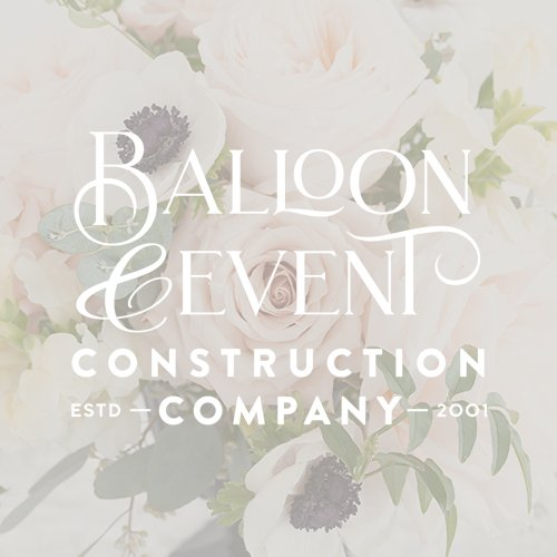 Balloon & Event Construction Company