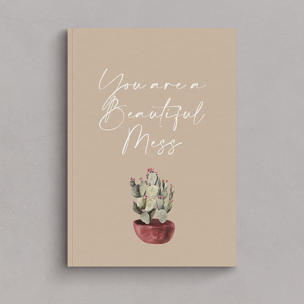 You are  beautiful mess. Graphic created with Amalfi Script font, by Fancy Girl Design Studio