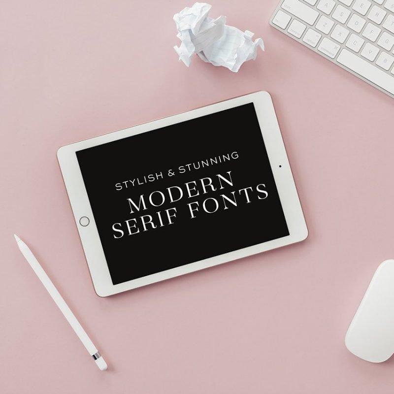 Stylish & Stunning Modern Serif Fonts